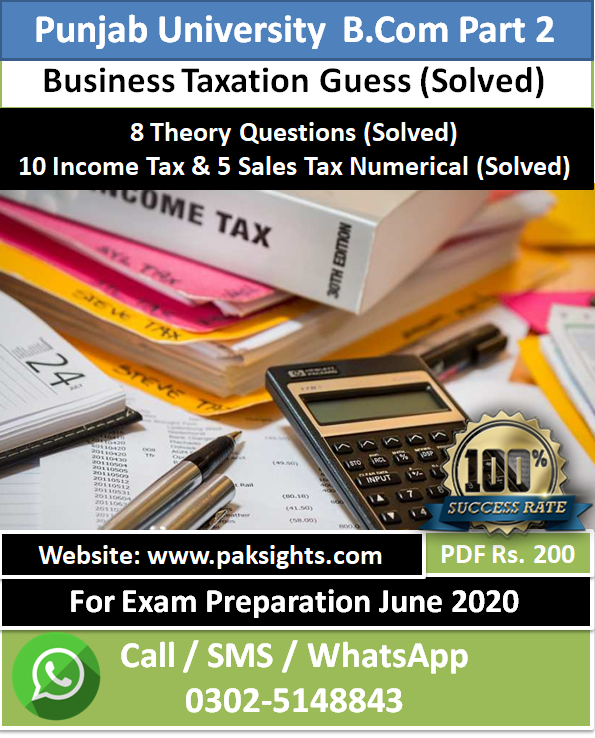 Business Taxation guess papers 2020 B.Com Part 2
