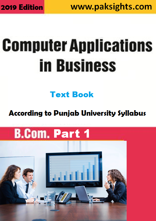 Computer Application in Business Text Book B.Com Part 1 Punjab Universtiy
