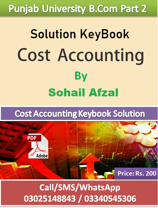 cost acccounting solution keybook sohail afzal
