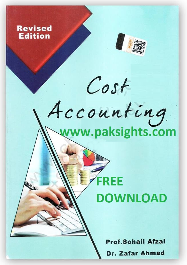 Cost Accounting Book By Sohail Afzal B.Com Part 2 PDF Free Download